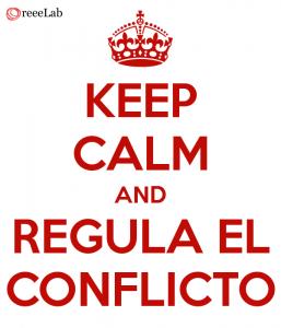 Keep Calm and Regula el Conflicto
